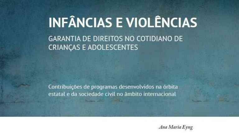 Infanzia e violenza – Difesa dei diritti nella vita quotidiana dei bambini e adolescenti